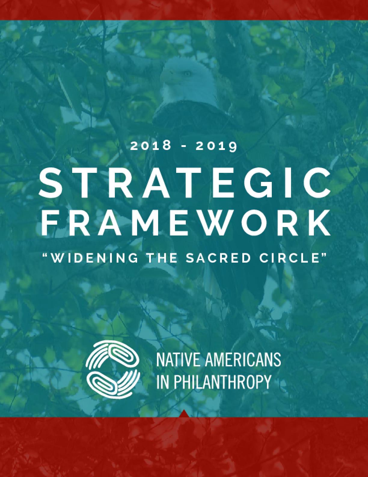 "2018-2019 Strategic Framework: ""Widening the Sacred Circle"""