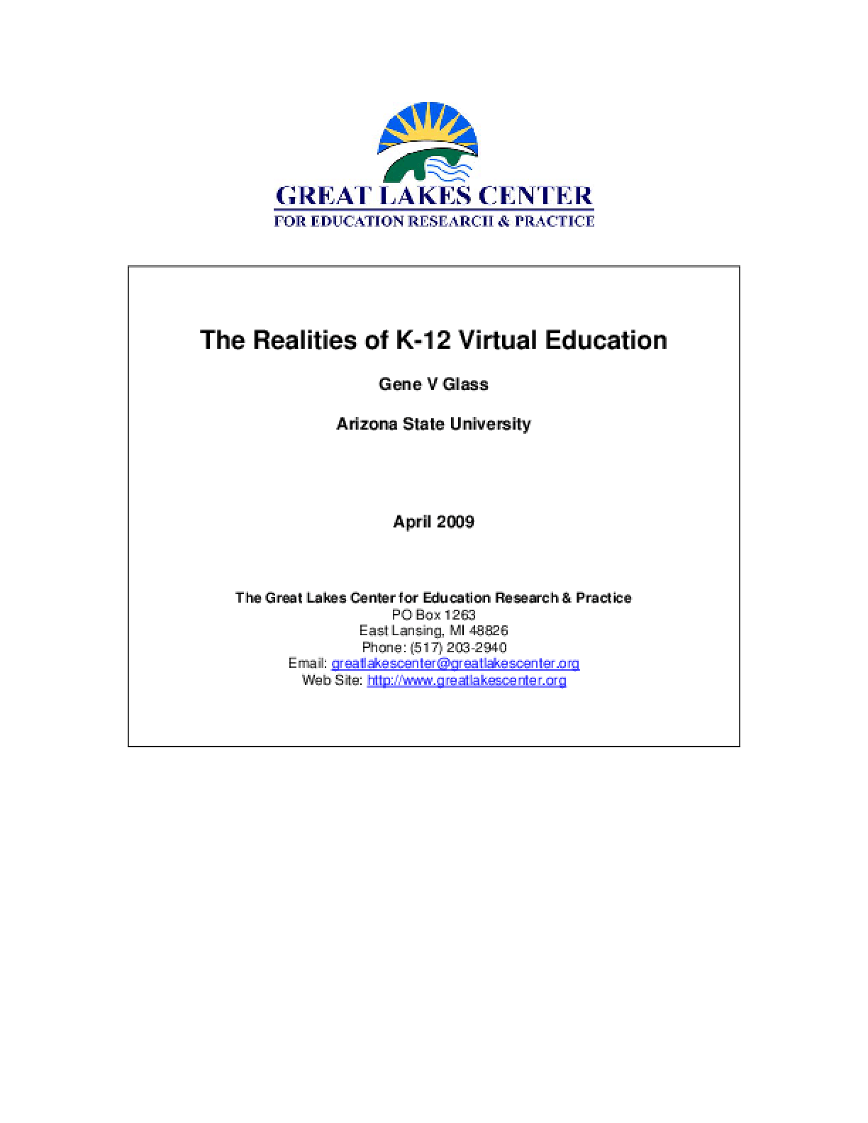 Realities of K-12 Virtual Education, The