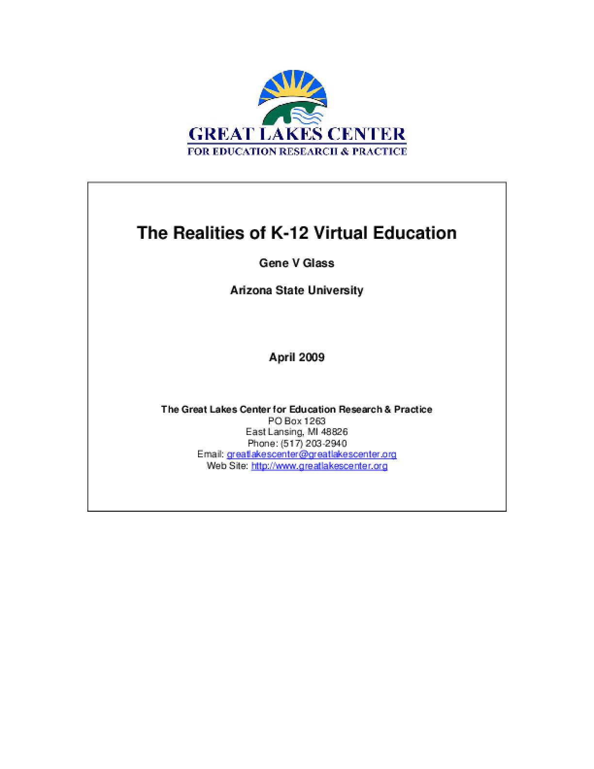Realities of K-12 Virtual Education, The