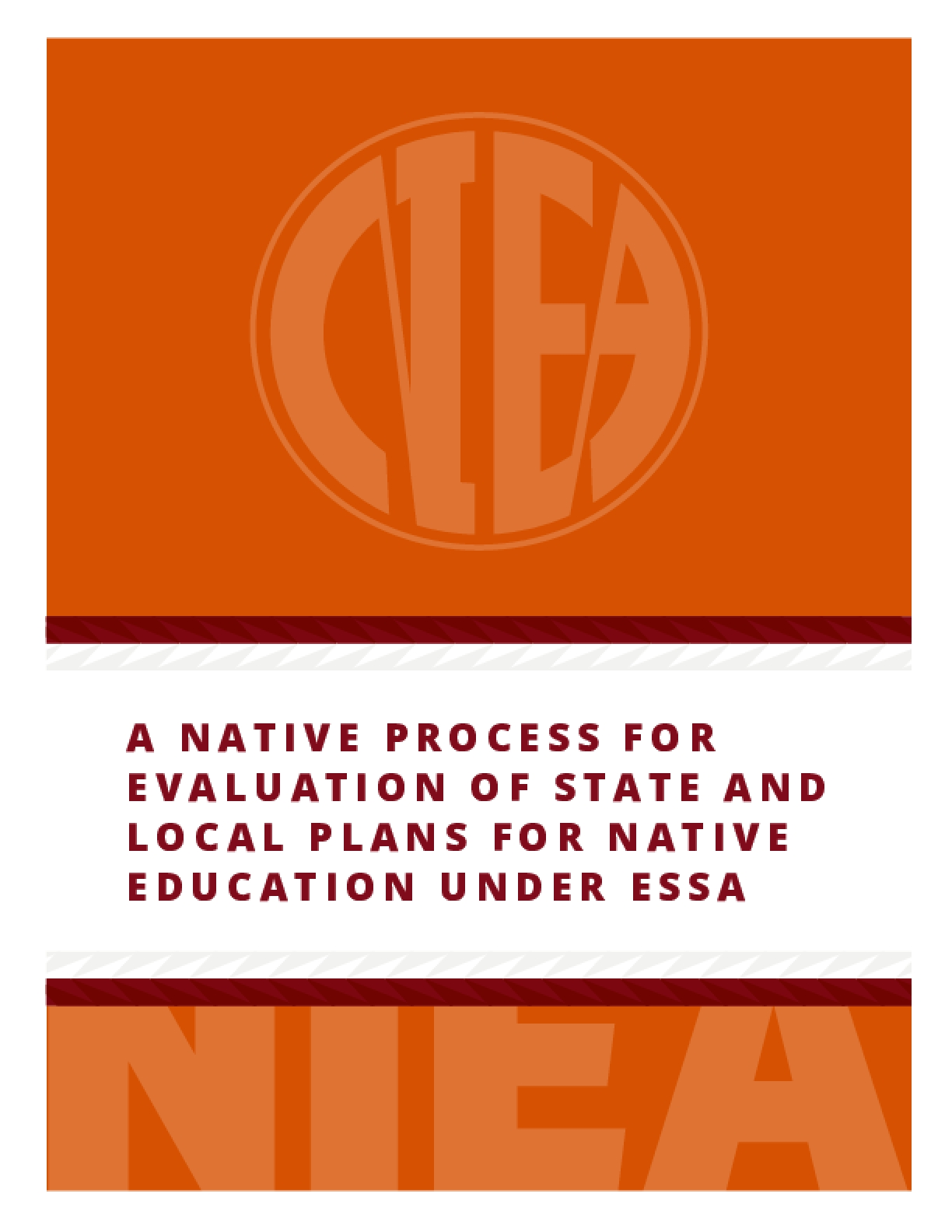 A Native Process for Evaluation of State and Local Plans for Native Education Under ESSA