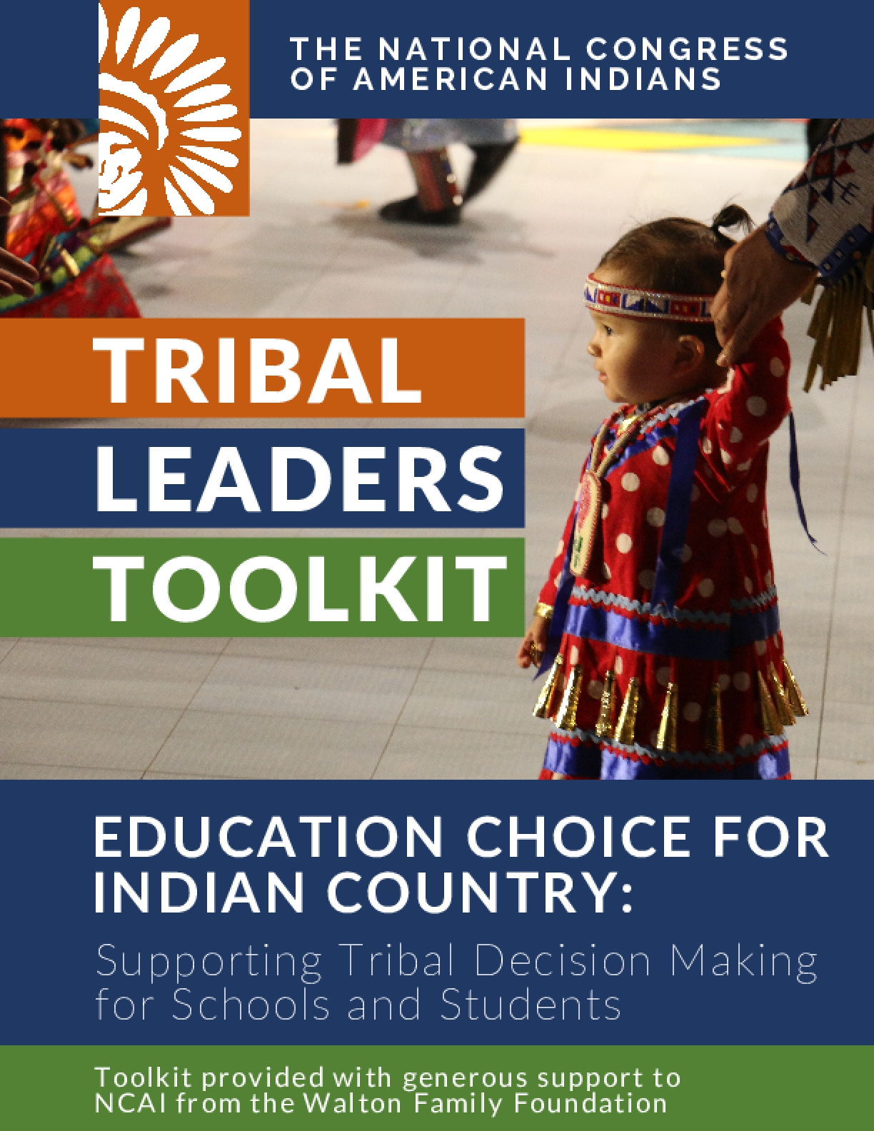 Education Choice for Indian Country: Supporting Tribal Decision Making for Schools and Students