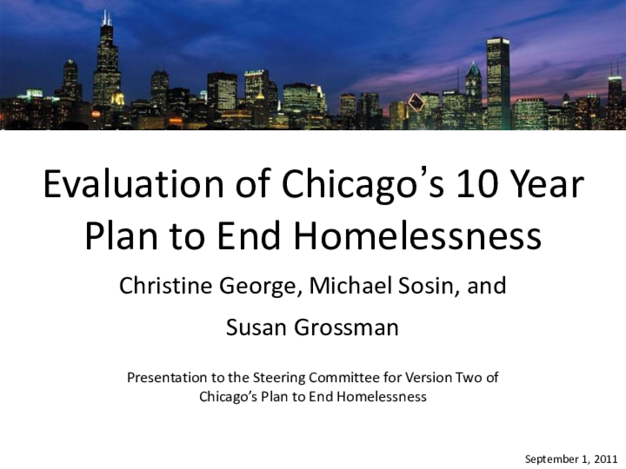 Evaluation of Chicago's 10 Year Plan to End Homelessness