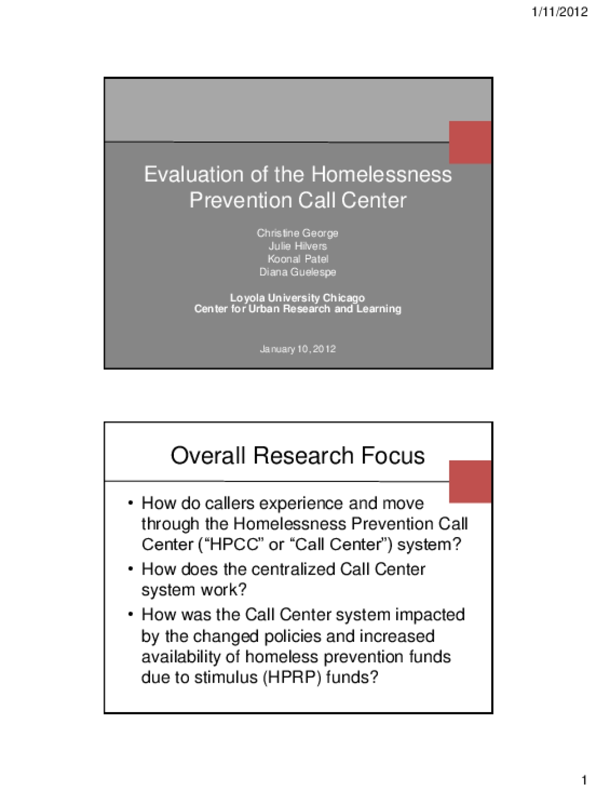 Evaluation of the Homelessness  Prevention Call Center: Presentation