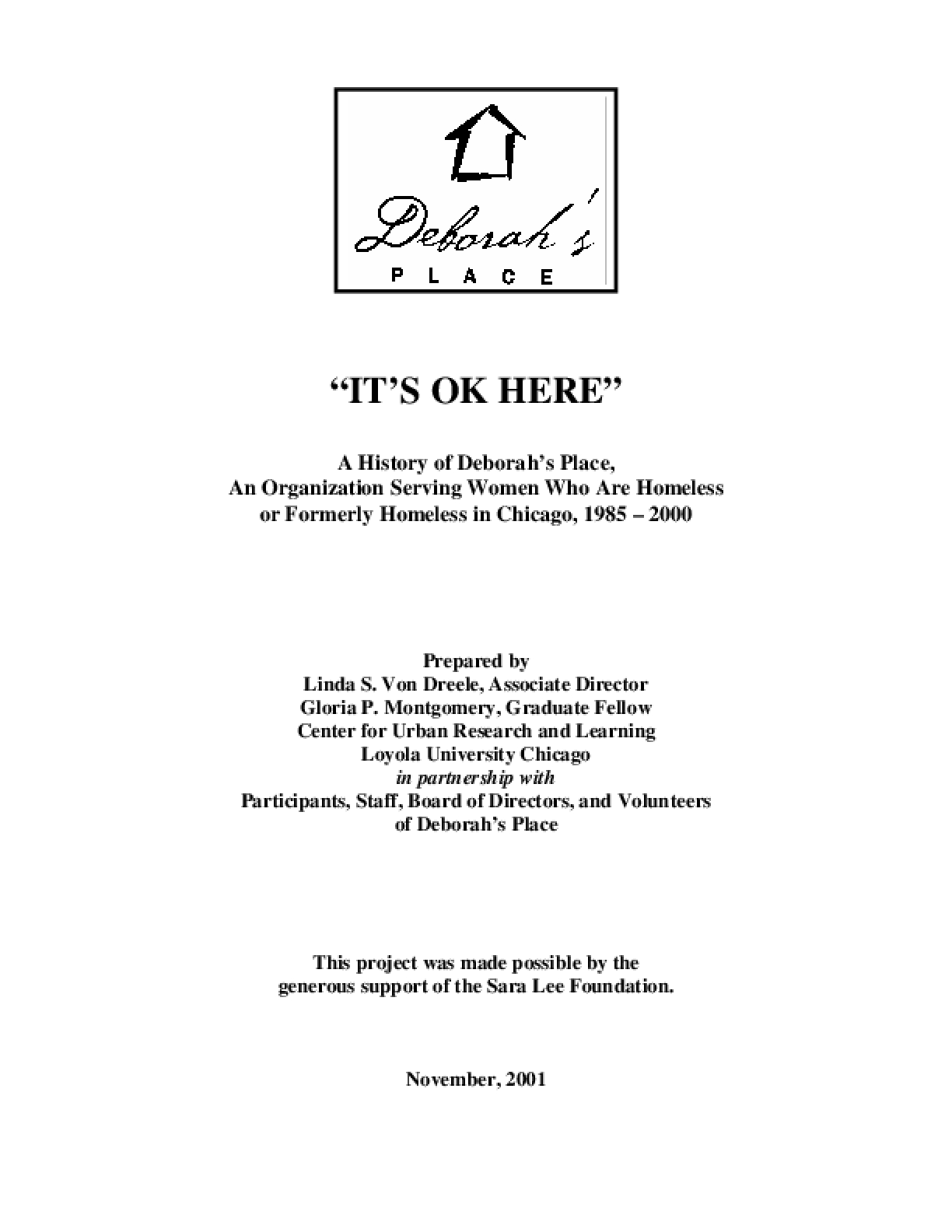 A History of Deborah's Place,  An Organization Serving Women Who Are Homeless  or Formerly Homeless in Chicago, 1985 – 2000