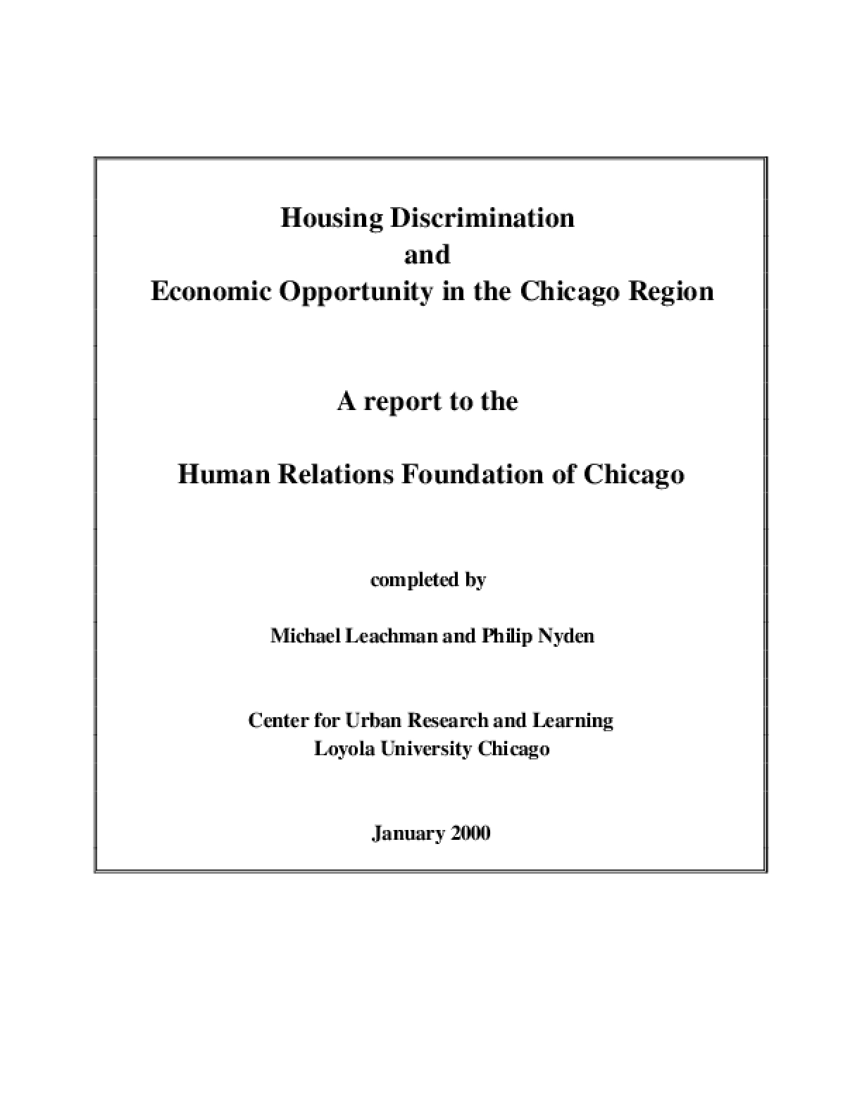 Housing Discrimination and Economic Opportunity in Chicago Region: A Report to the Human Relations Foundation of Chicago