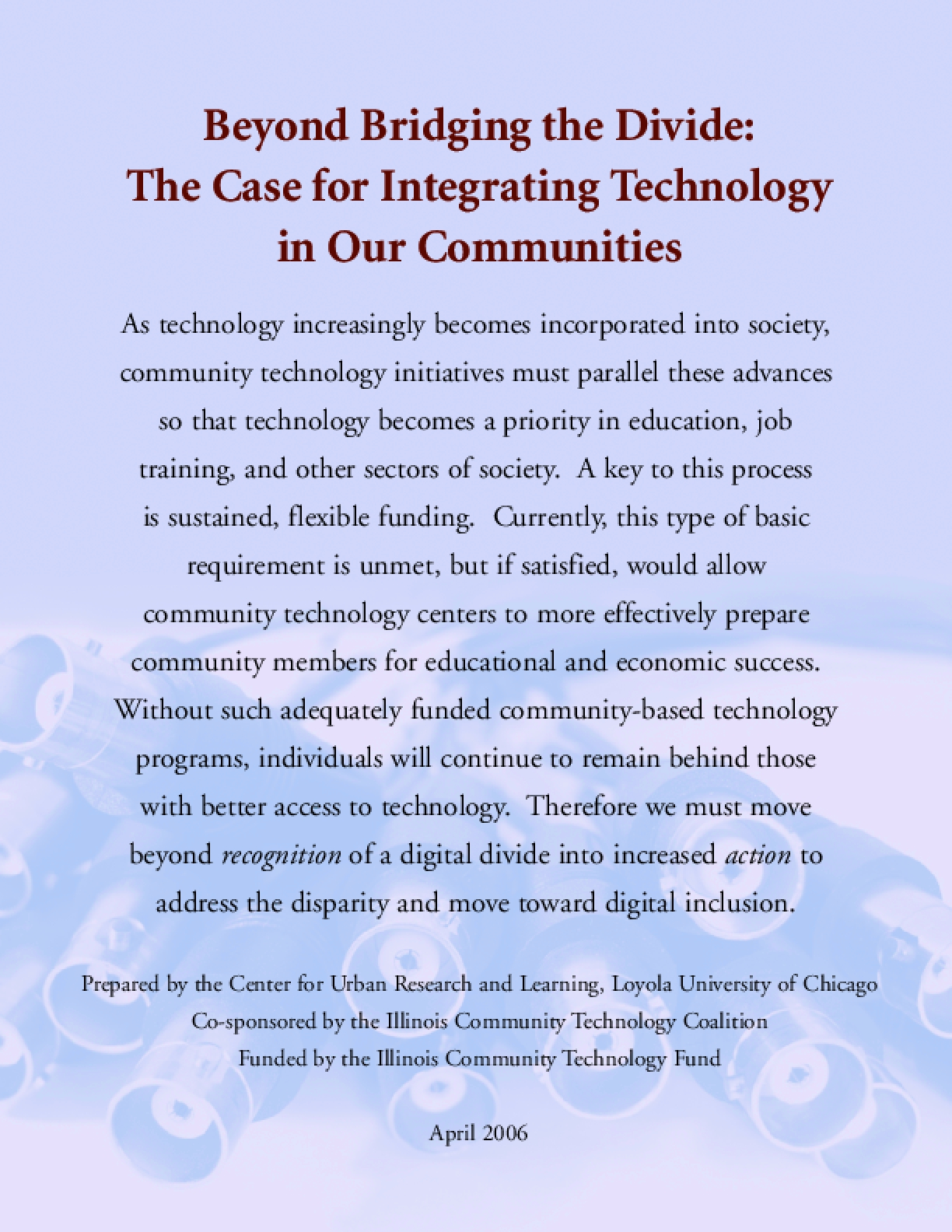 Beyond Bridging the Divide: The Case for Integrating Technology in Our Communities