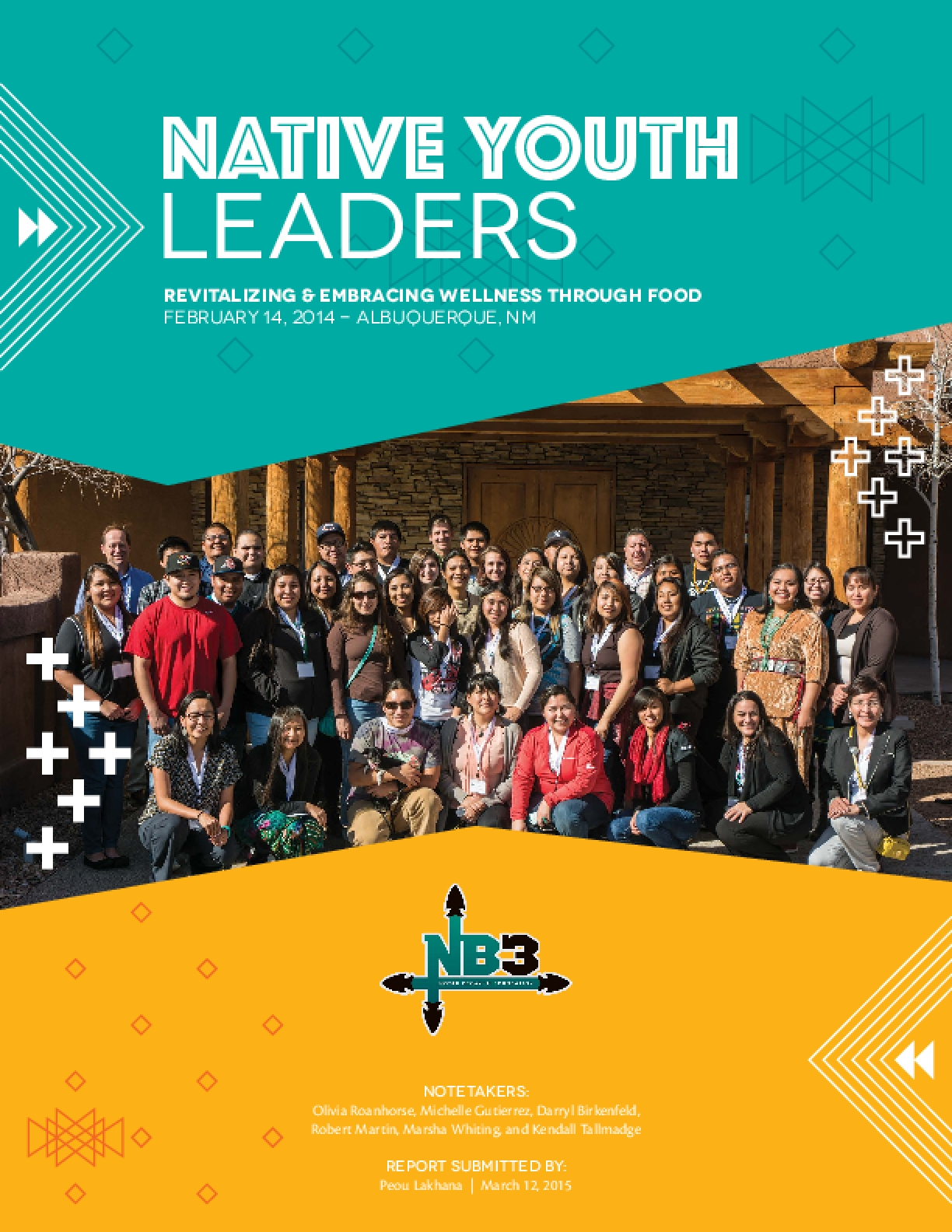 Native Youth Leaders: Revitalizing and Embracing Wellness Through Food Report