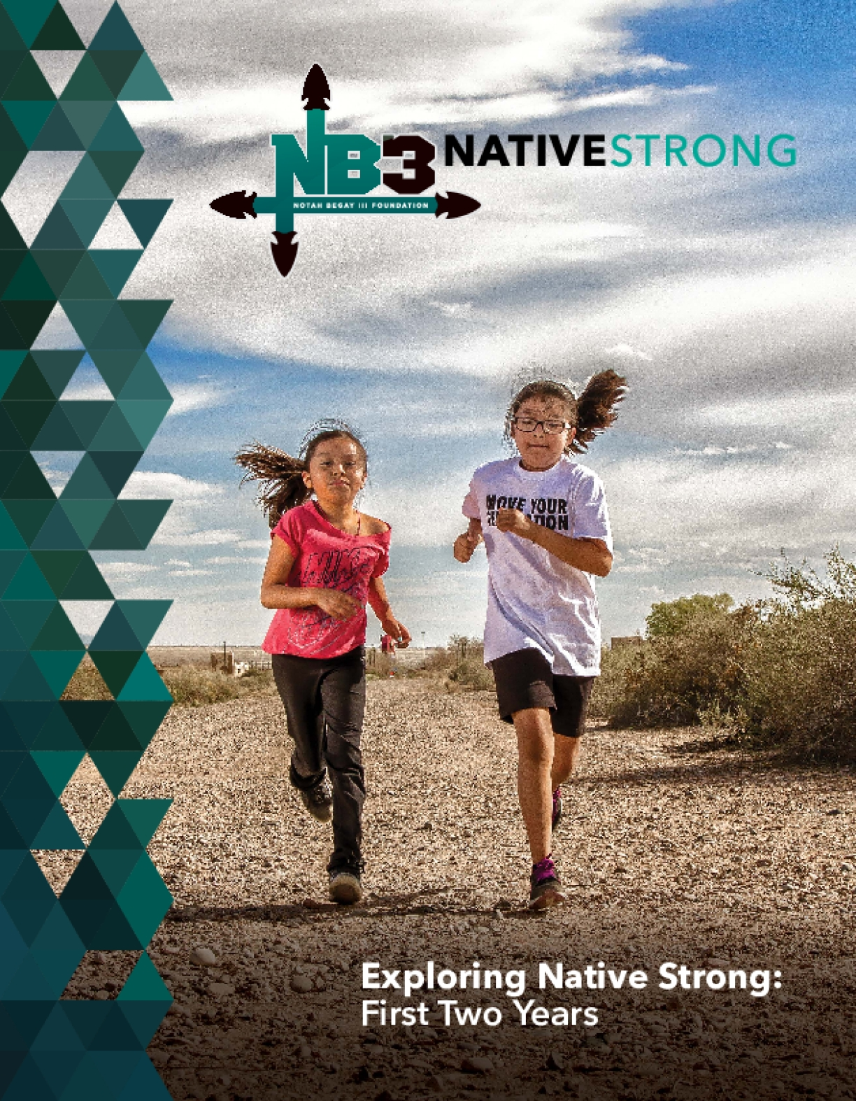 Exploring Native Strong: First Two Years