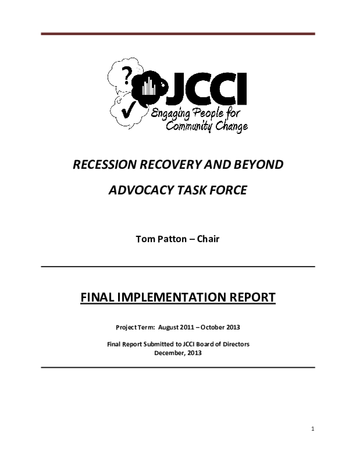 Recession Recovery and Beyond Advocacy Task Force: Final Implementation Report