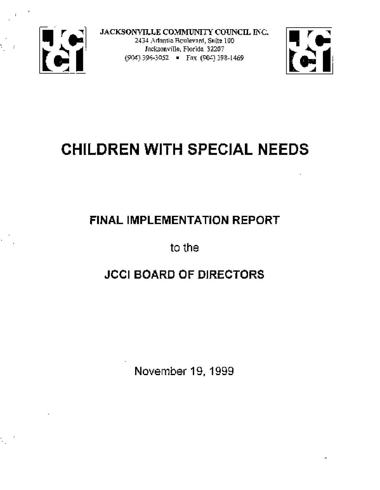 Children With Special Needs: Final Implementaton Report
