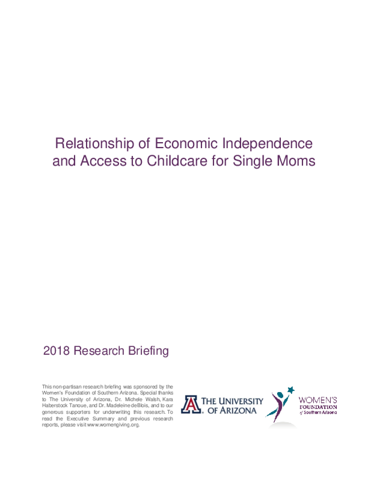Relationship of Economic Independence and Access to Childcare for Single Moms