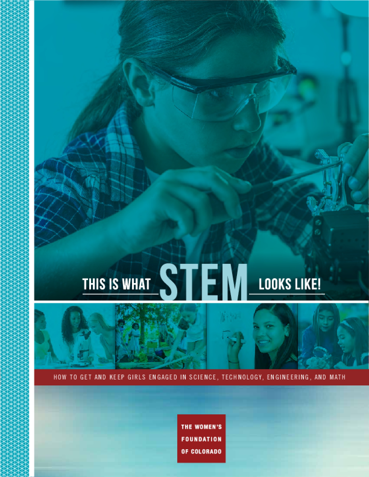 This is What Stem Looks Like! How to Get and Keep Girls Engaged in Science, Technology, Engineering, and Math