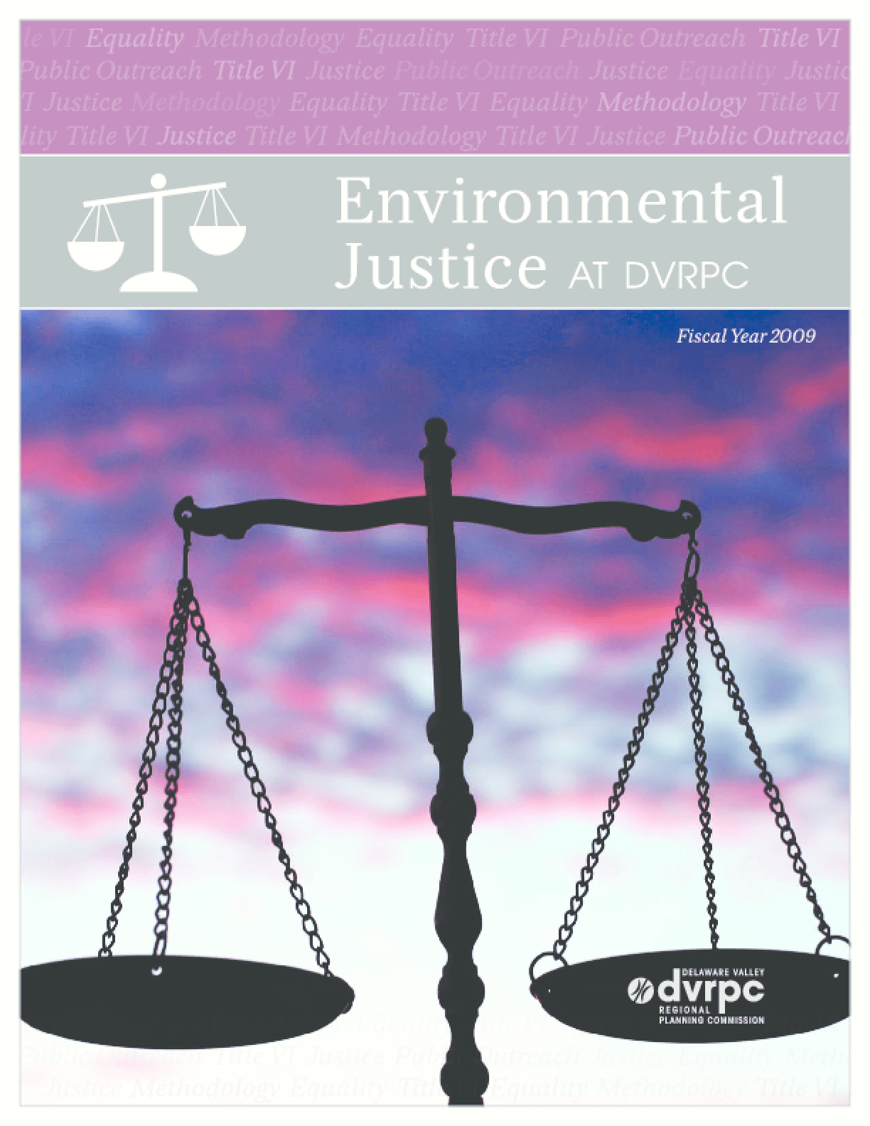 Environmental Justice at DVRPC: Fiscal Year 2009