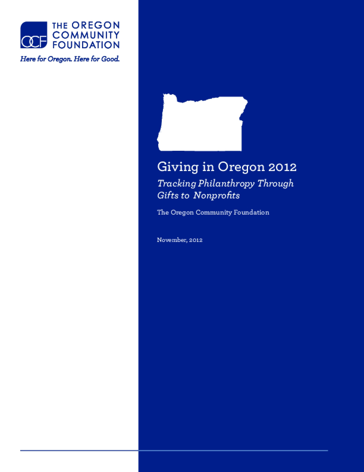 Giving in Oregon 2012 Tracking Philanthropy Through Gifts to Nonprofits