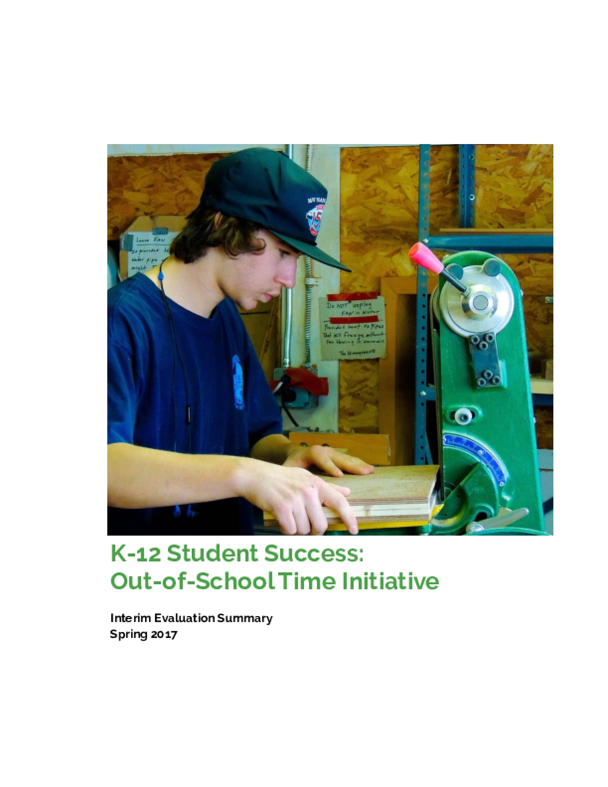K-12 Student Success: Out-of-School time Initiative