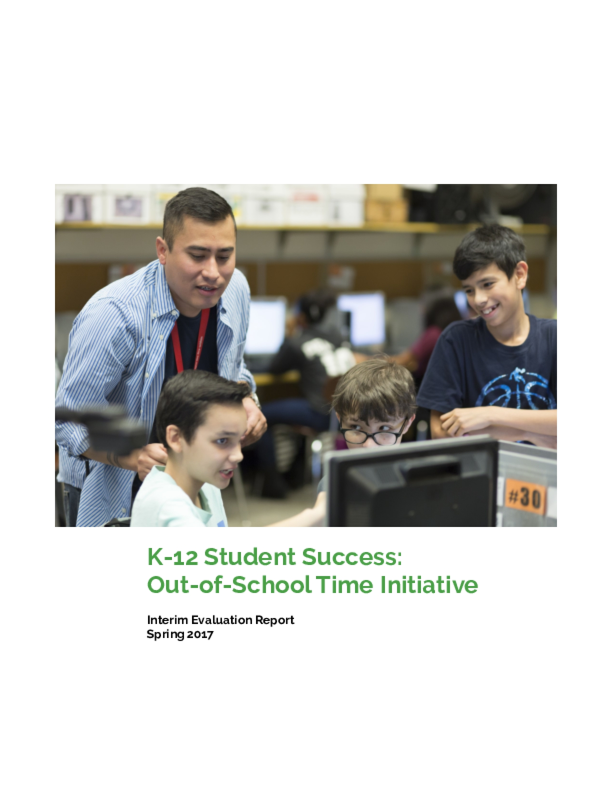 K-12 Student Success: Out-of-School Time Initiative Report