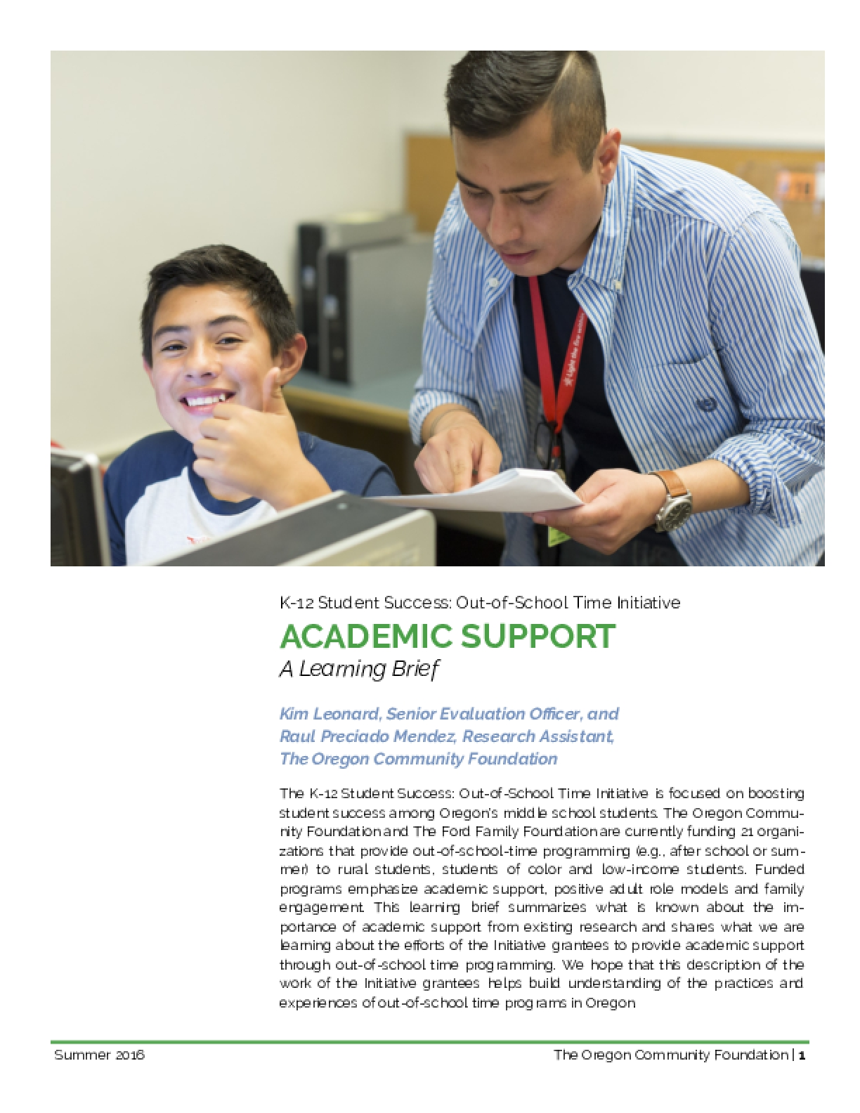 K-12 Student Success: Out-of-School Time Initiative Academic Support