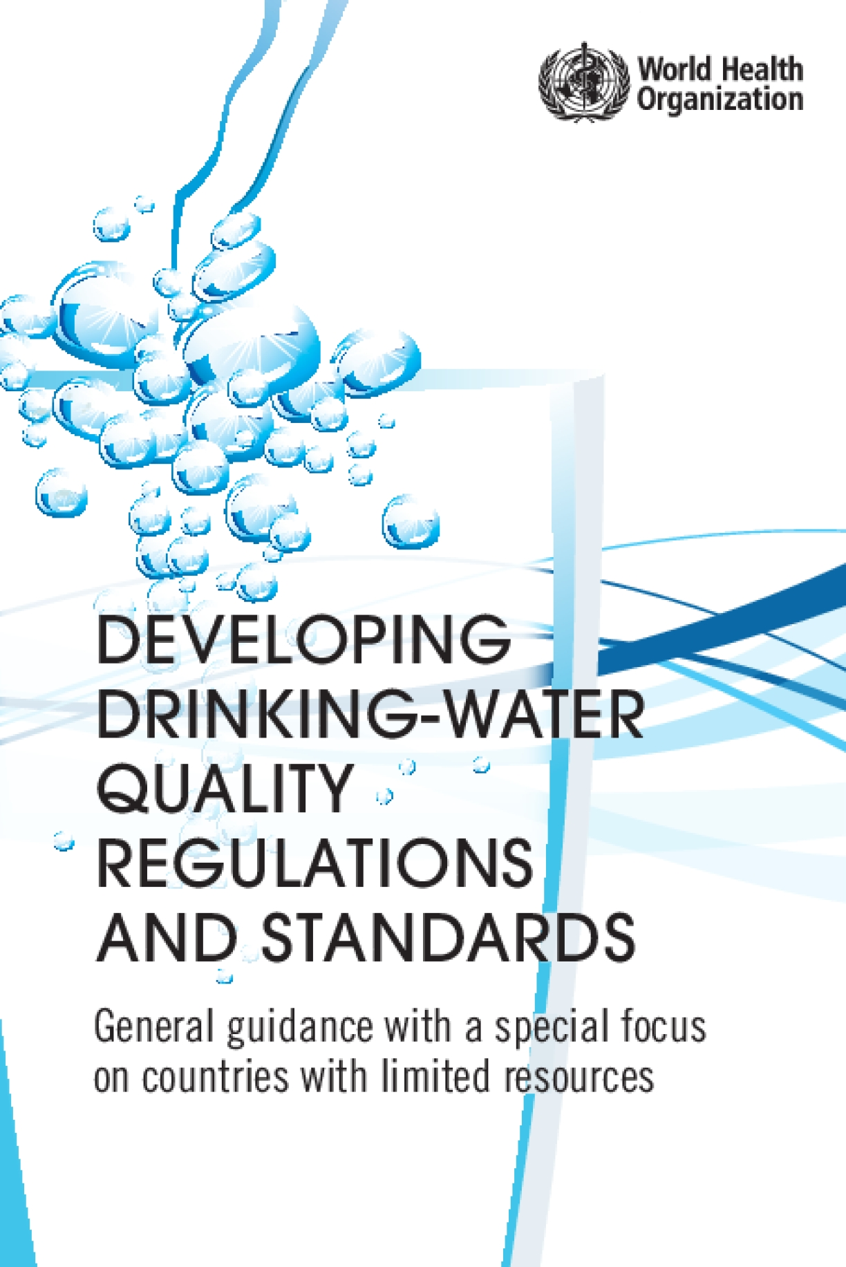Developing Drinking-Water Quality Regulations and Standards