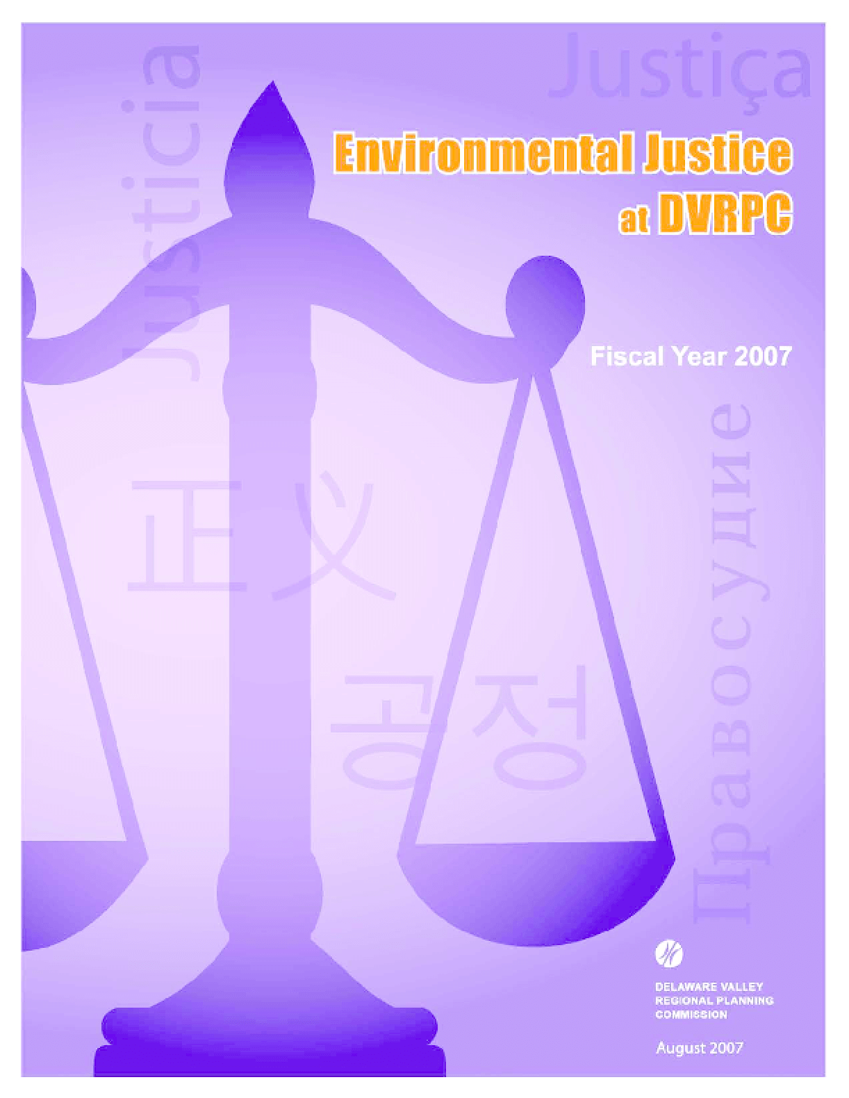 Environmental Justice at DVRPC: Fiscal Year 2007