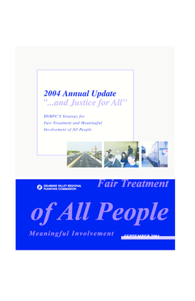 "2004 Annual Update to ""...and Justice for All"": DVRPC's Strategy for Fair Treatment and Meaningful Involvement of All People"