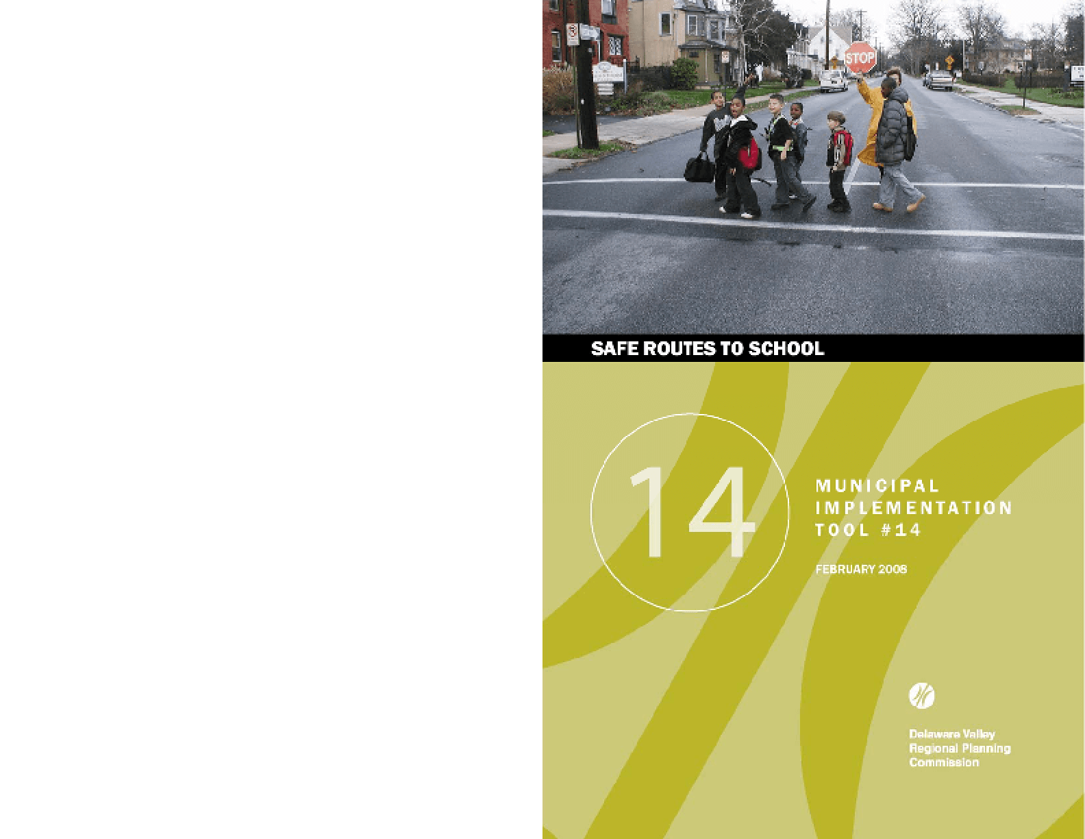 Municipal Implementation Tool 14: Safe Routes to School