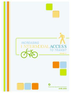 Increasing Inter-Modal Access to Transit: Phase II