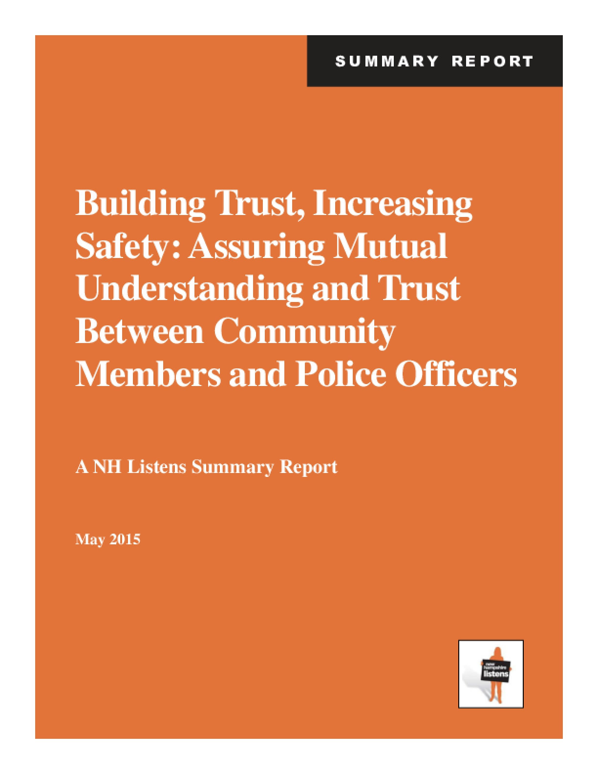 Building Trust, Increasing Safety: Assuring Mutual Understanding and Trust Between Community Members and Police Officers