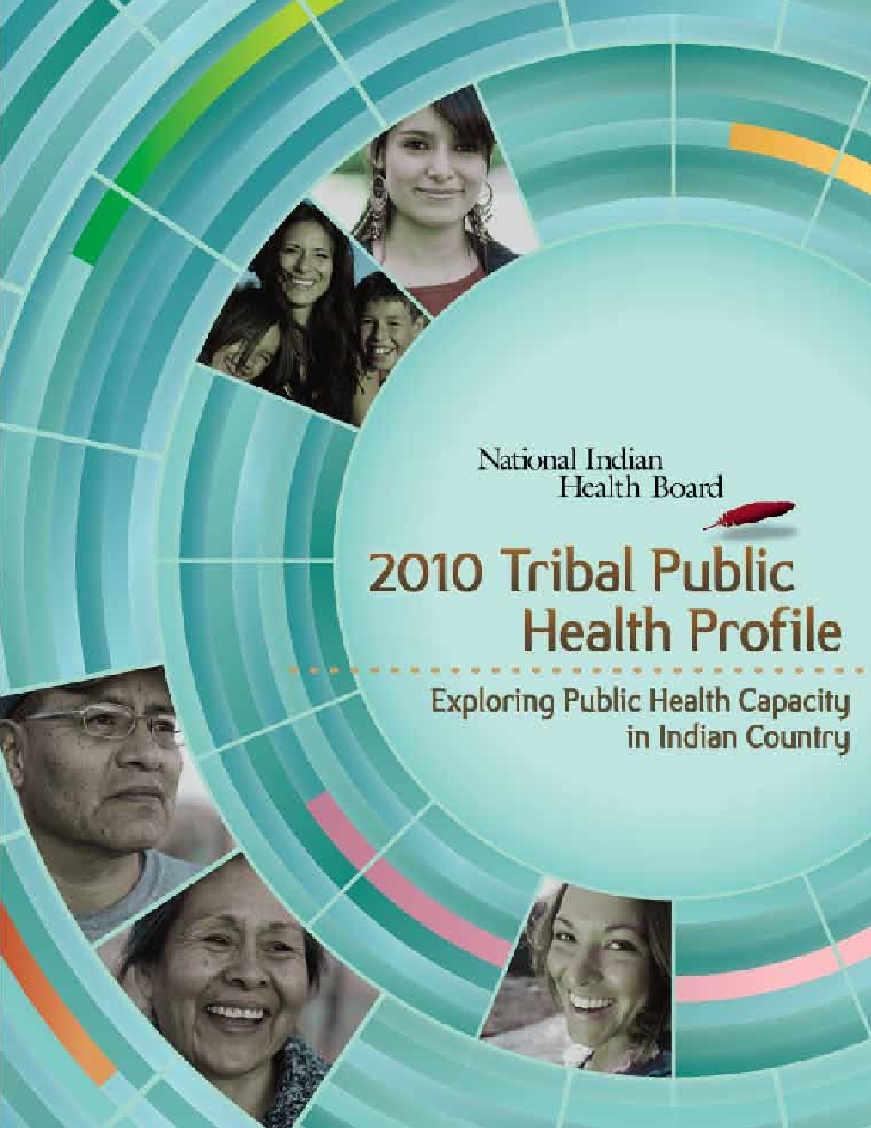 2010 Tribal Public Health Profile: Exploring Public health Capacity in Indian Country