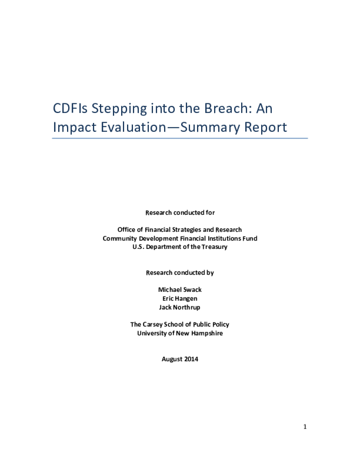 CDFIs Stepping into the Breach: An Impact Evaluation, Summary Report