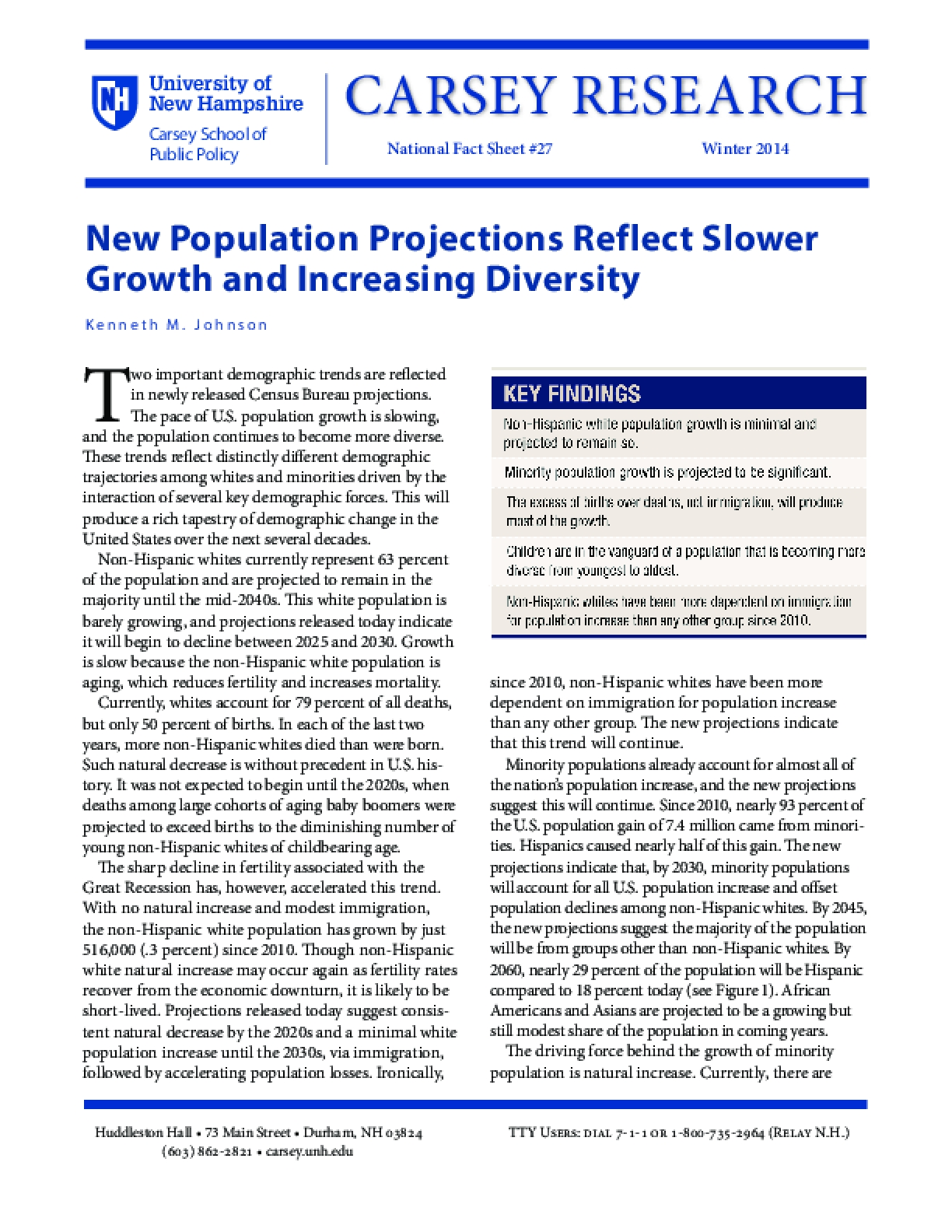 New Population Projections Reflect Slower Growth and Increasing Diversity