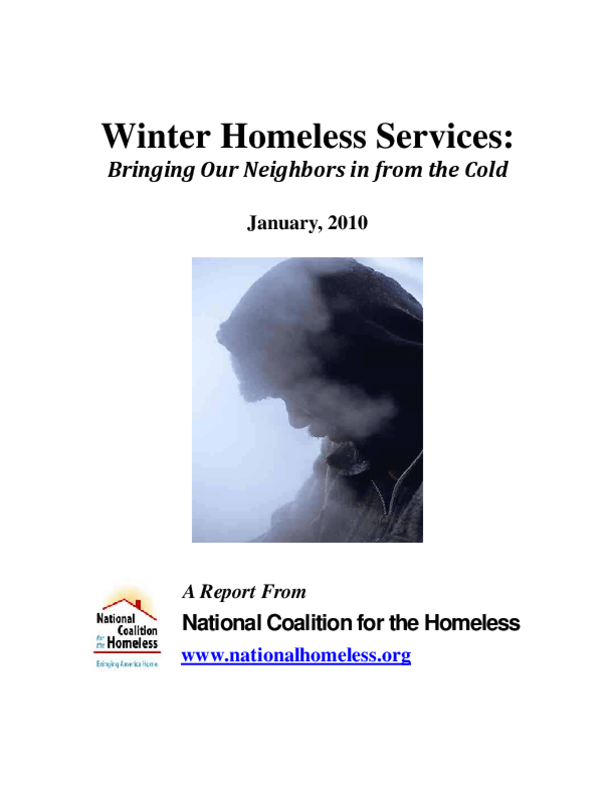 the national coalition for the homeless This psa shows the seasons in the life of a person experiencing homelessness directed by industry veterans greg carter and edited by jimmy dutt, and shot in.