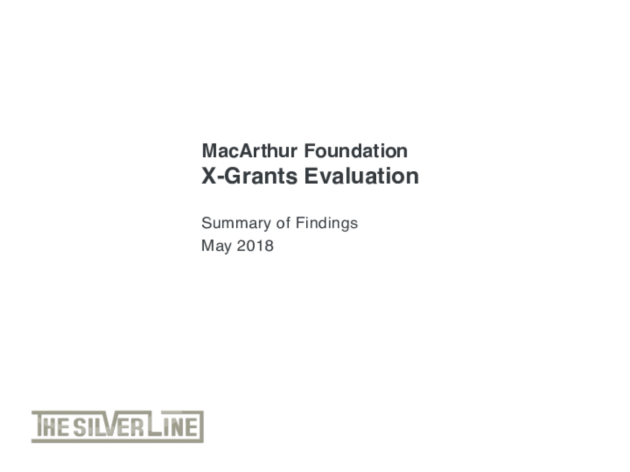 MacArthur Foundation X-Grants Evaluation
