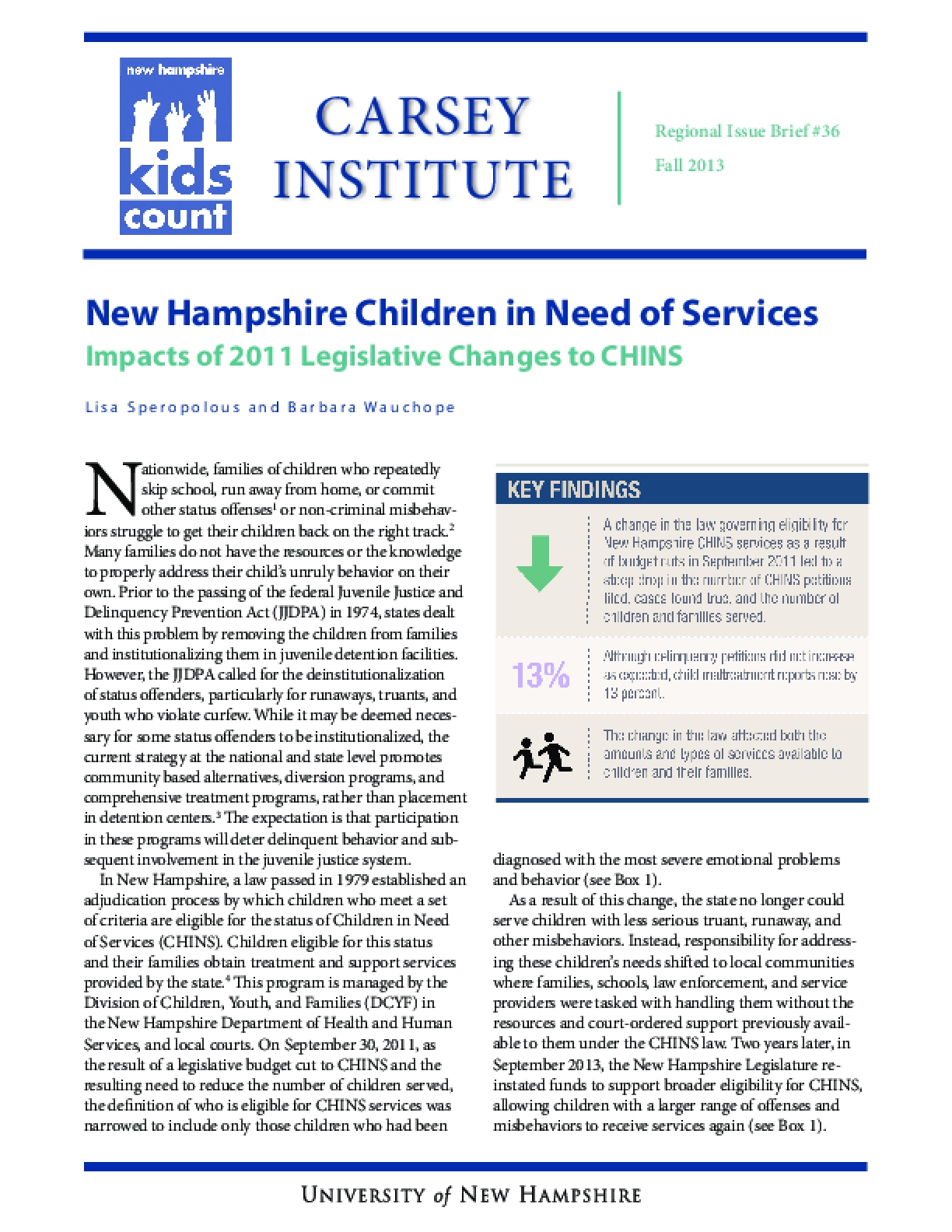 New Hampshire Children in Need of Services Impacts of 2011 Legislative Changes to CHINS