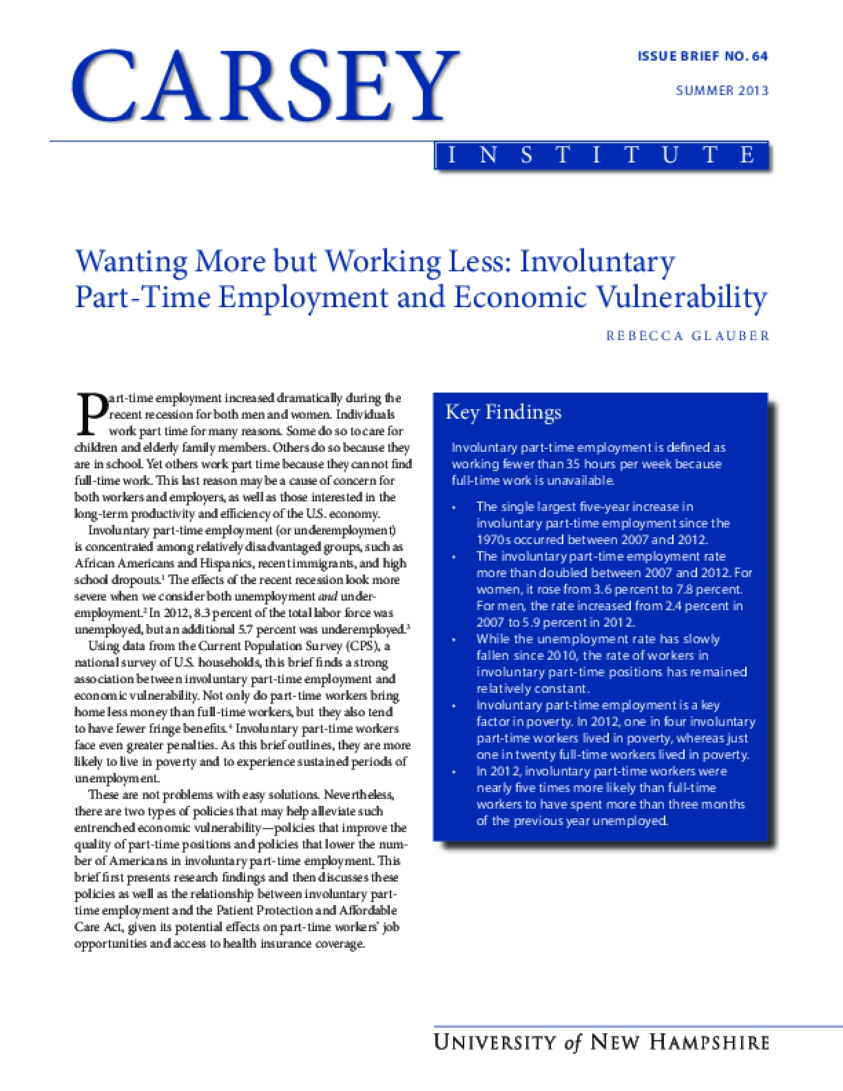 Wanting More but Working Less: Involuntary Part-Time Employment and Economic Vulnerability