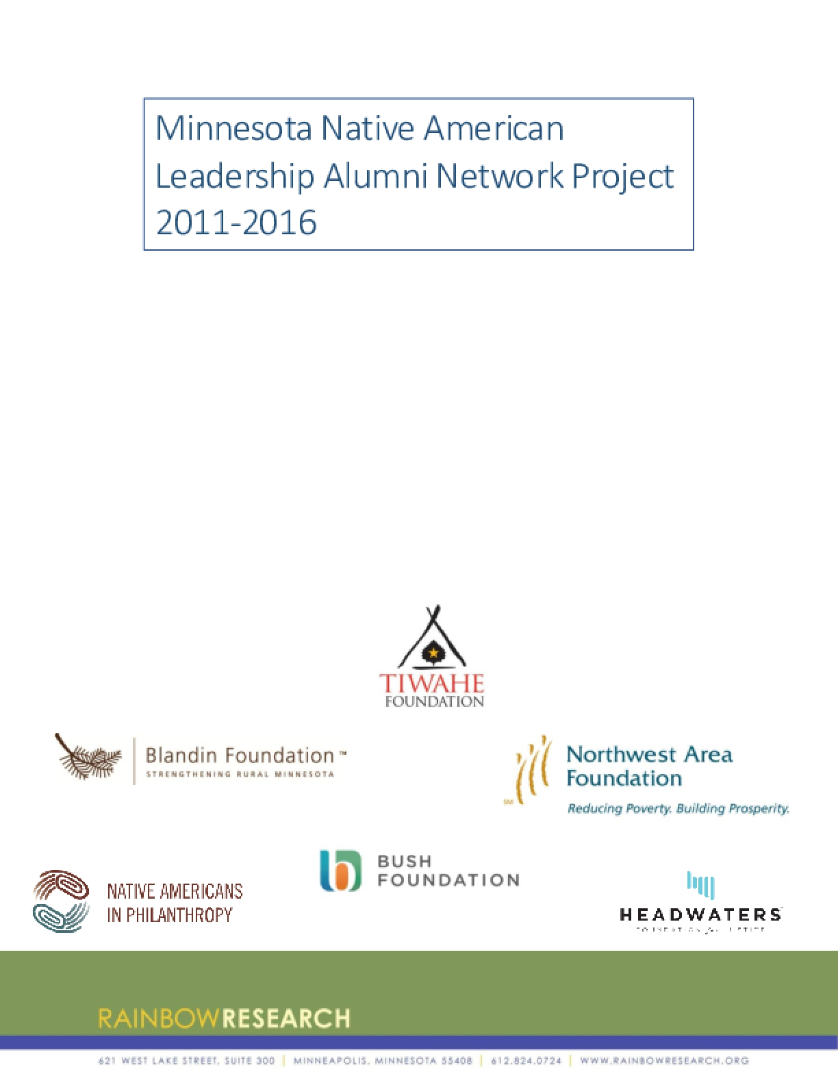 Minnesota Native American Leadership Alumni Network Project 2011-2016