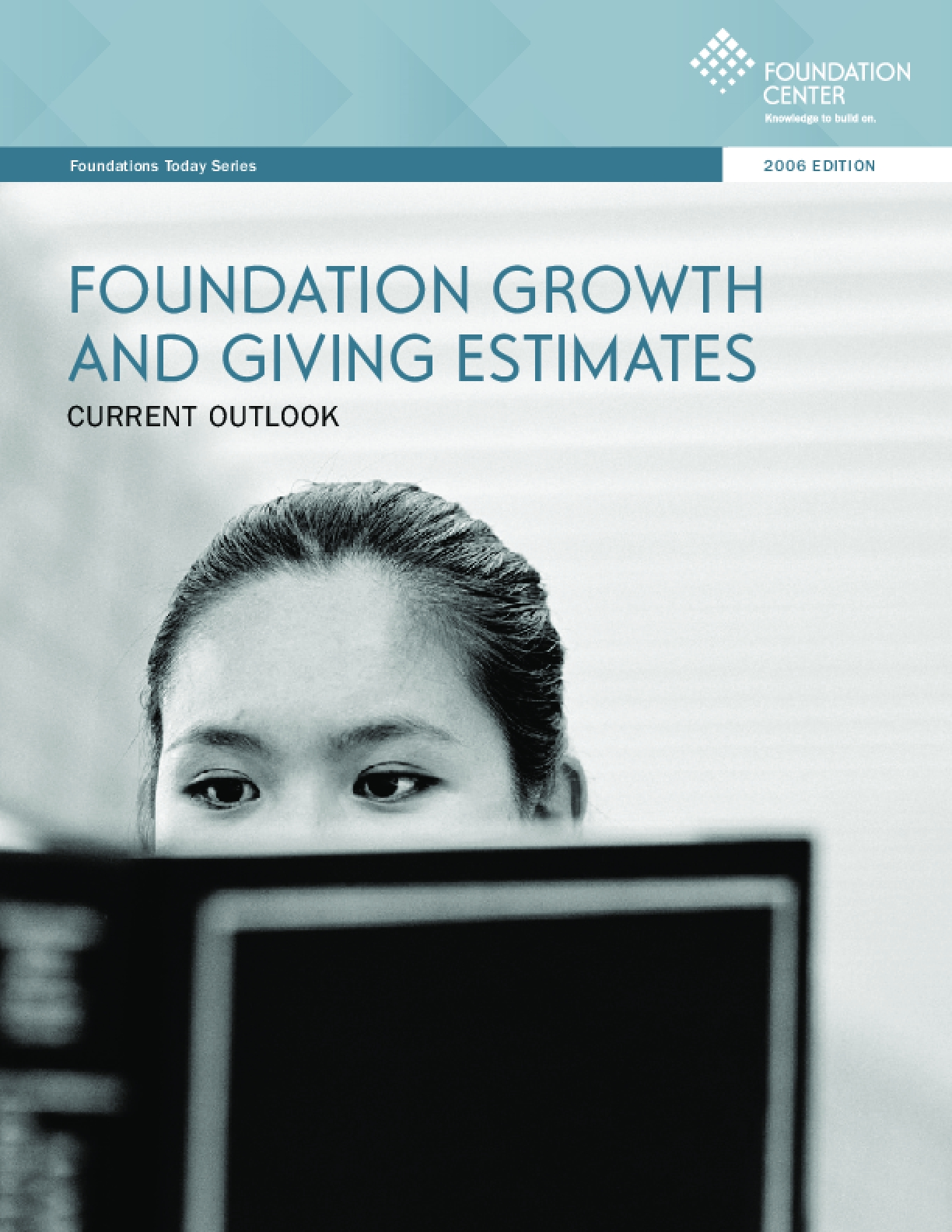 Foundation Growth and Giving Estimates: 2006 Edition