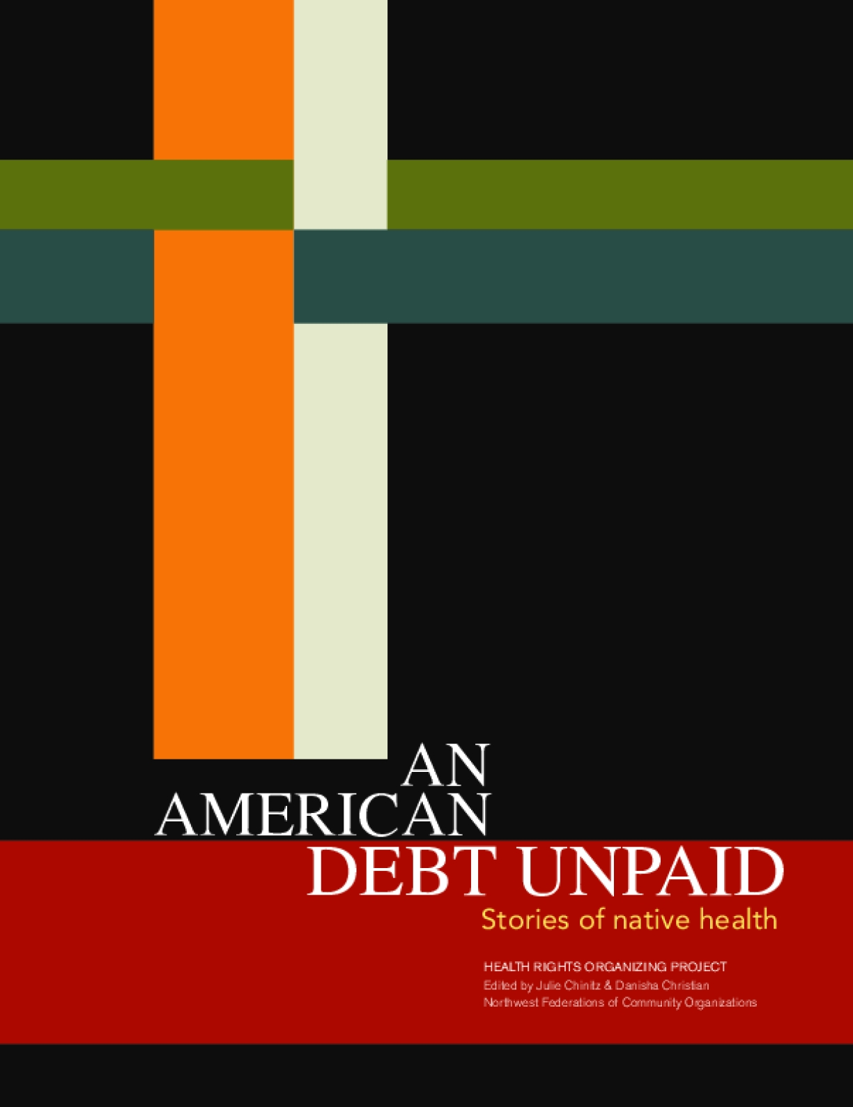 An American Debt Unpaid: Stories of Native Health