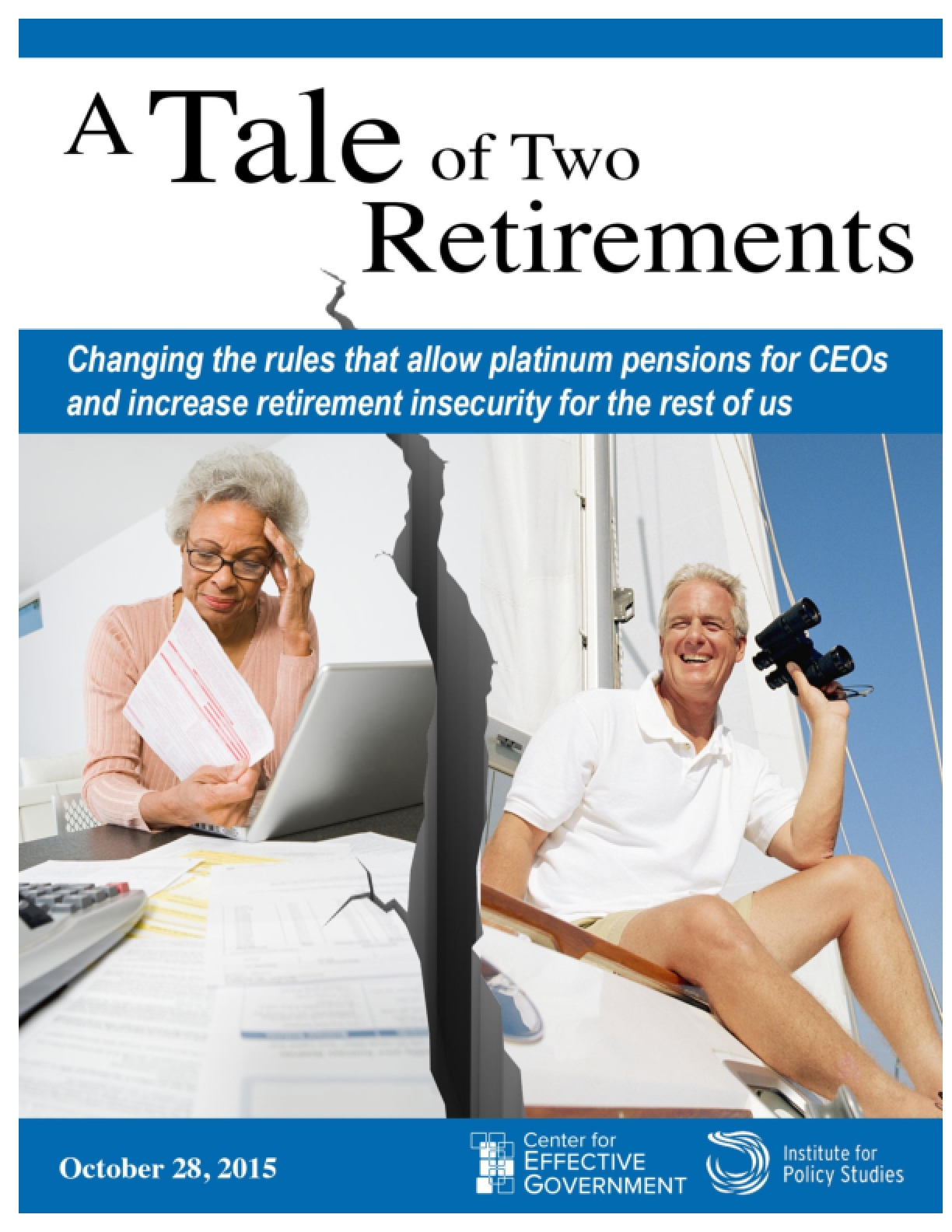 The Tale of Two Retirements: Changing the Rules that Allow Platinum Pensions for CEOs and Increase Retirment Insecurity for the Rest of Us