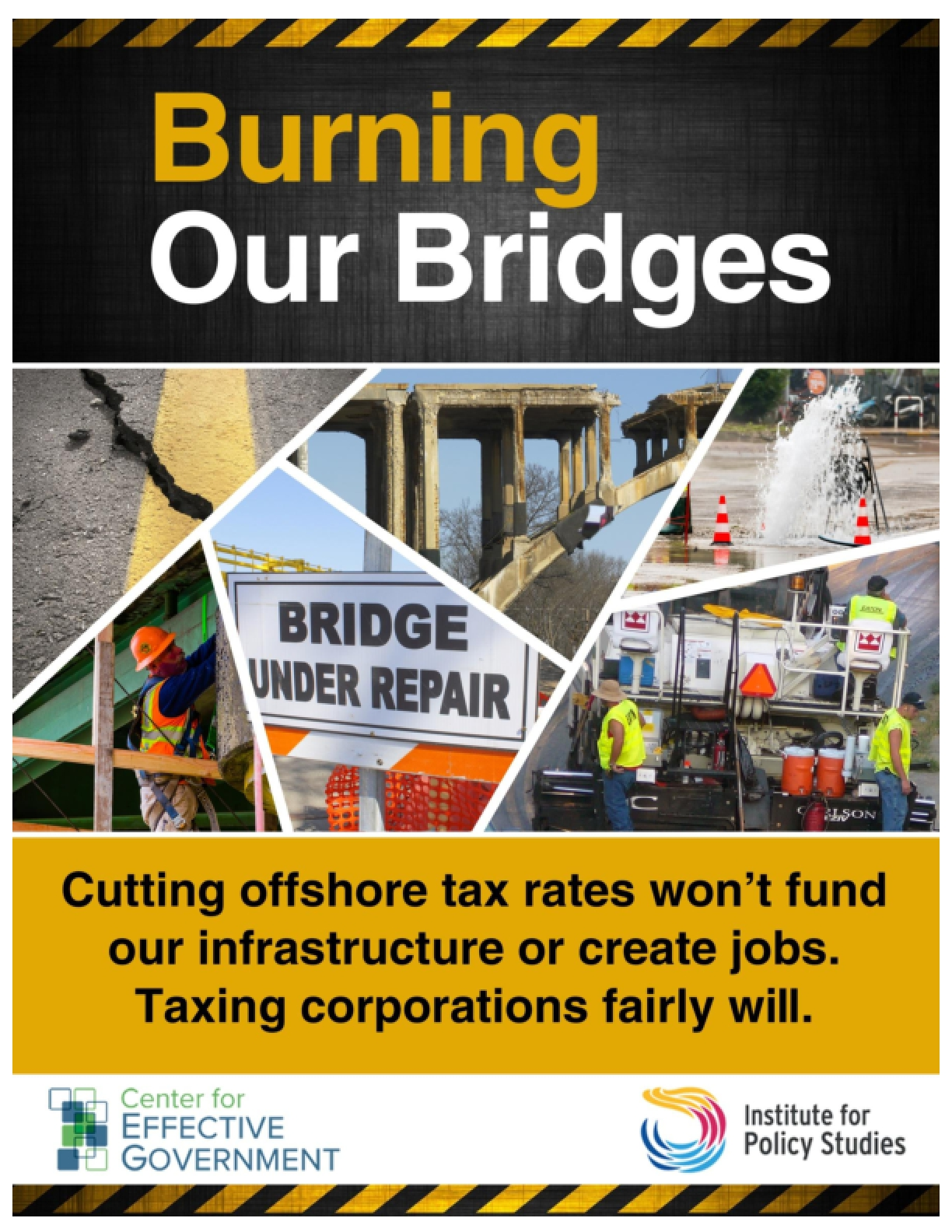 Burning Our Bridges: Cutting Offshore Tax Rates Won't Fund Our Infrastructure or Create Jobs