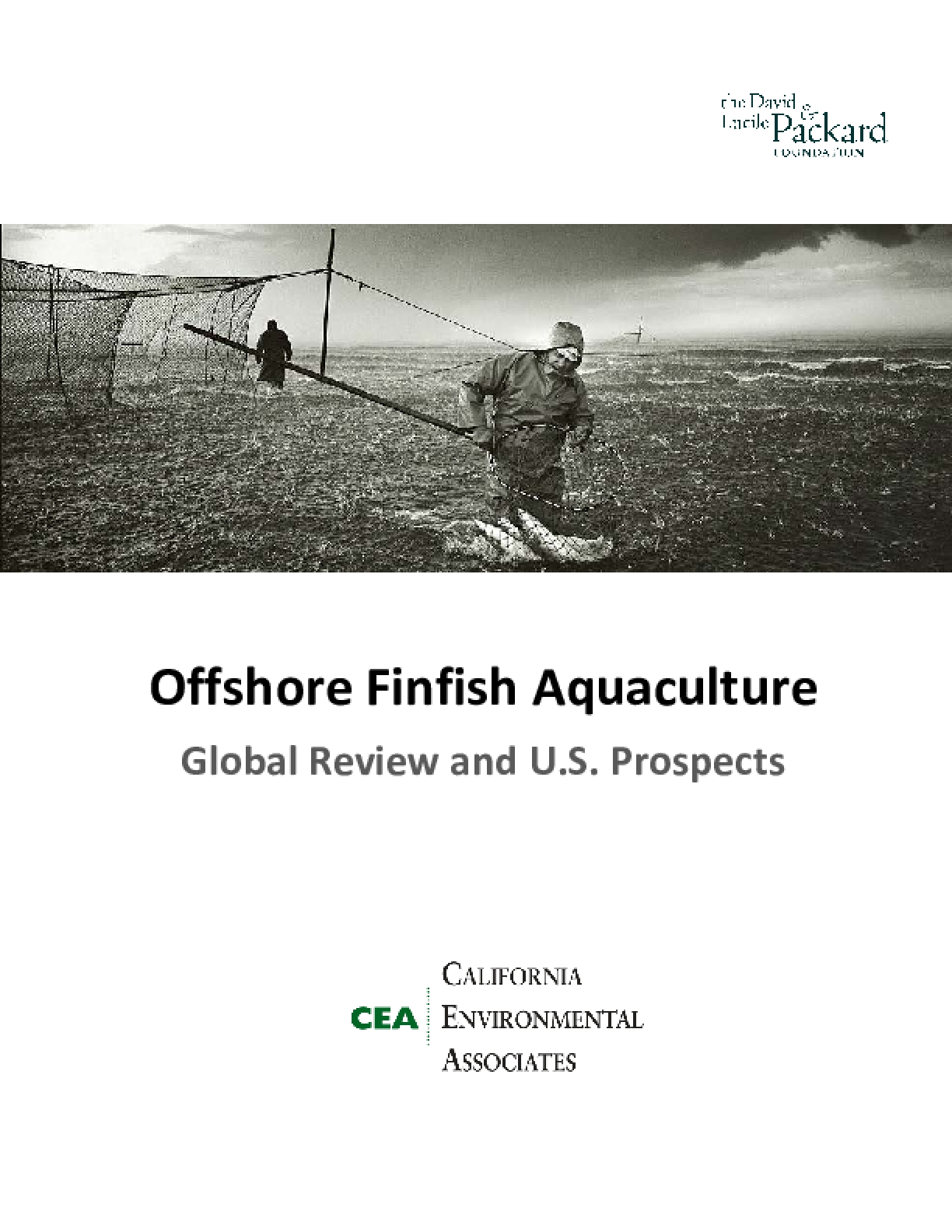 Offshore Finfish Aquaculture: Global Review and U.S. Prospects