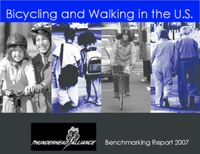 Bicycling and Walking in the U.S., 2007 Benchmarking Report