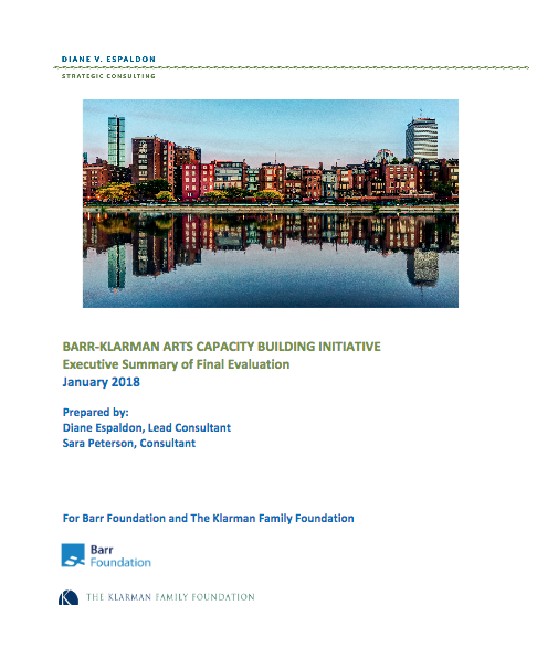 Barr-Klarman Arts Capacity Building Initiative: Executive Summary of Final Evaluation