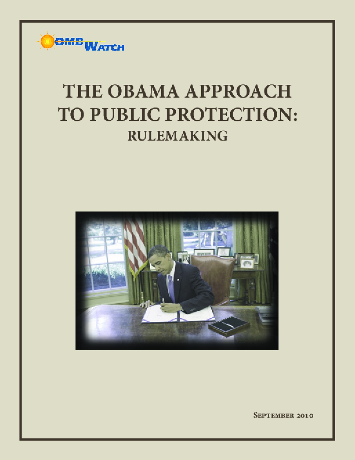 The Obama Approach to Public Protection: Rulemaking
