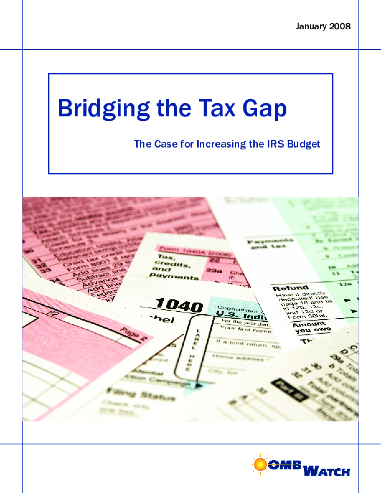 Bridging the Tax Gap: The Case for Increasing the IRS Budget