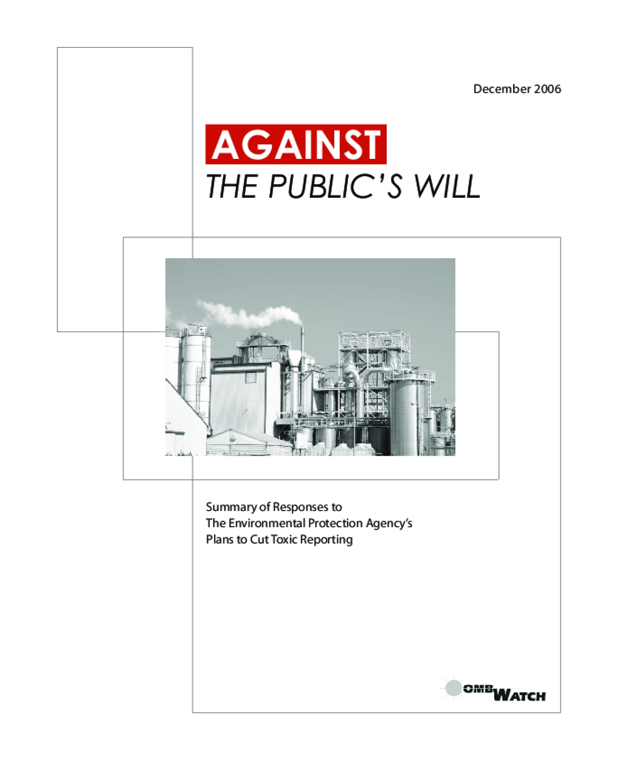 Against the Public's Will