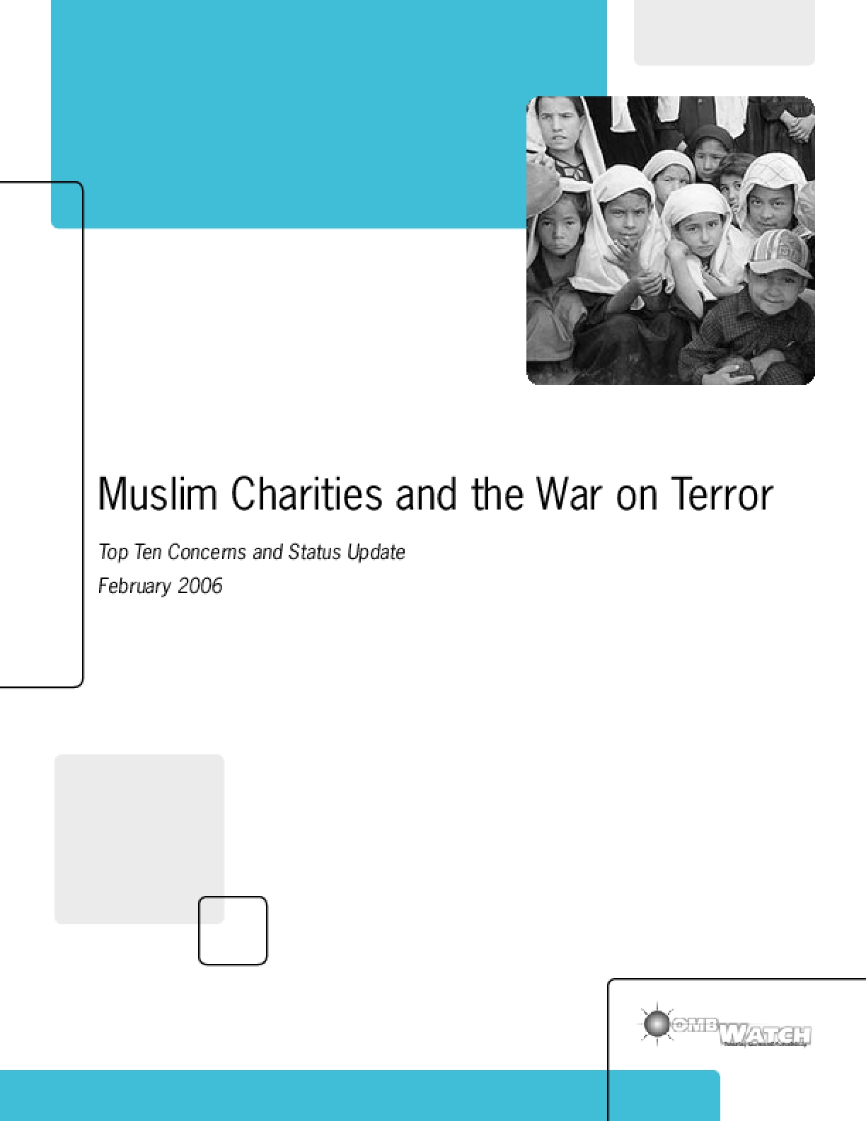 Muslim Charities and the War on Terror: Top Ten Concerns and Status Update February 2006