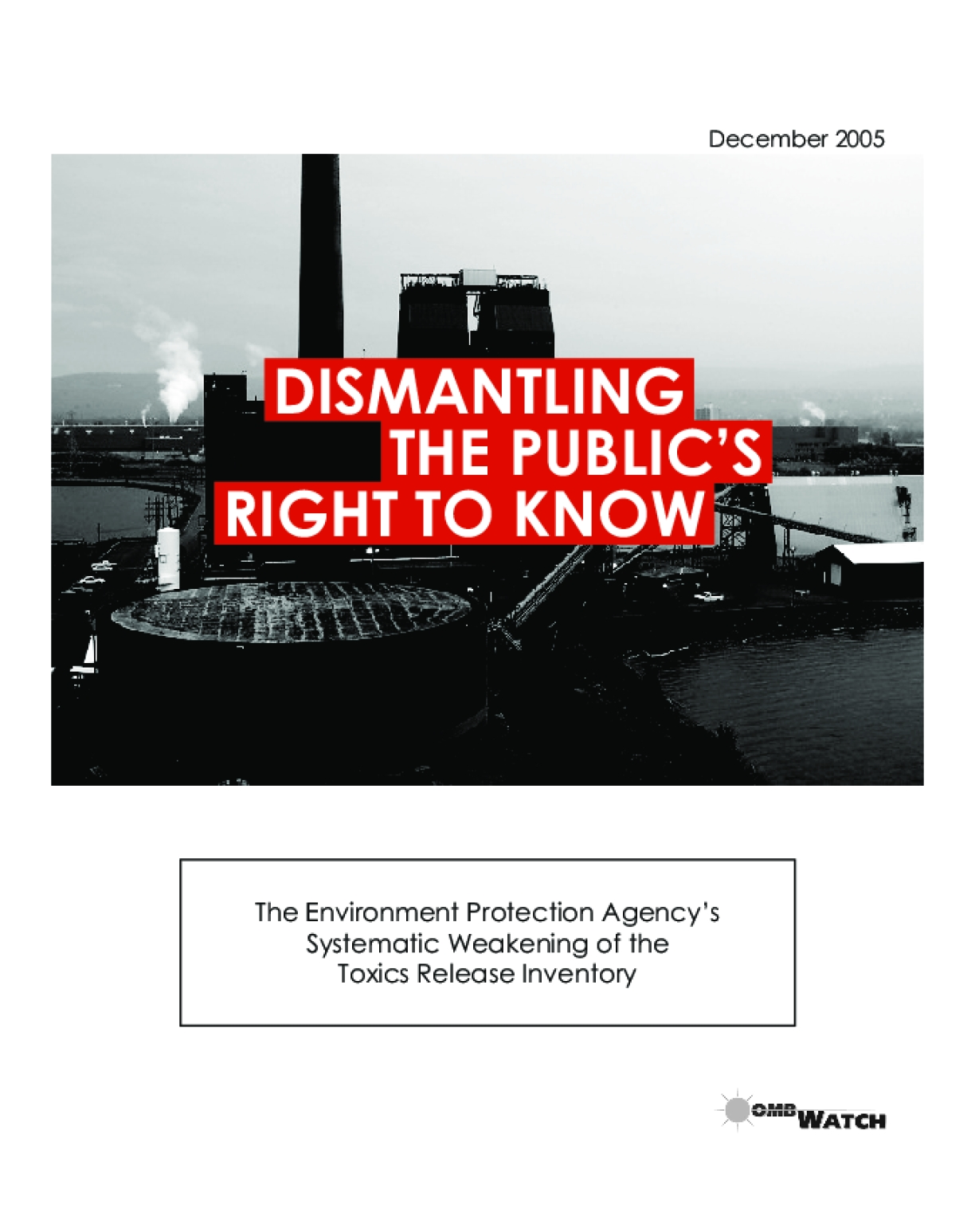 Dismantling the Public's Right to Know