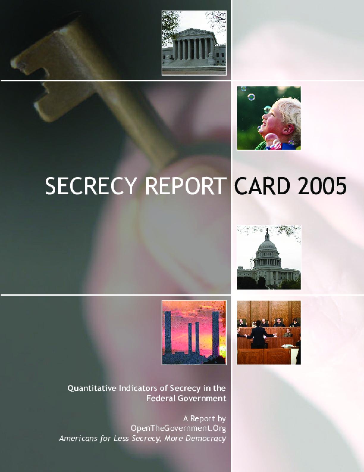 Secrecy Report Card 2005