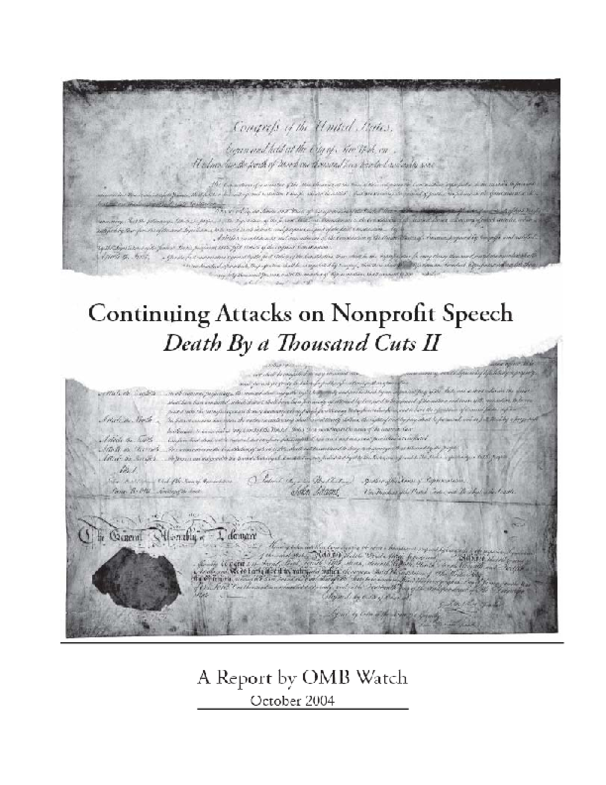 Continuing Attacks on Nonprofit Speech: Death by a Thousand Cuts II