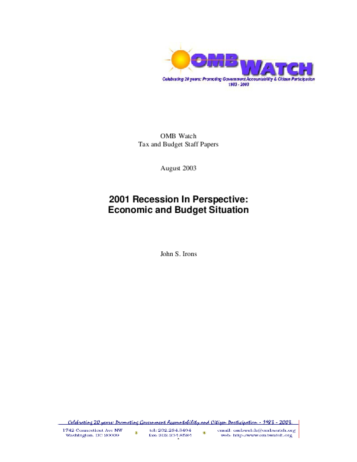 2001 Recession In Perspective: Economic and Budget Situation